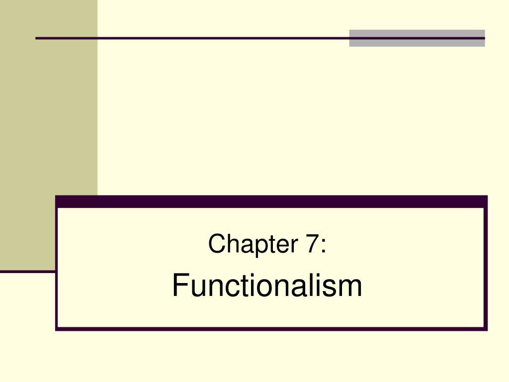 chapter 7 functionalism l.