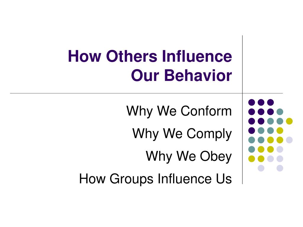 How Others Influence