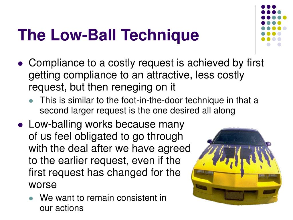 The Low-Ball Technique