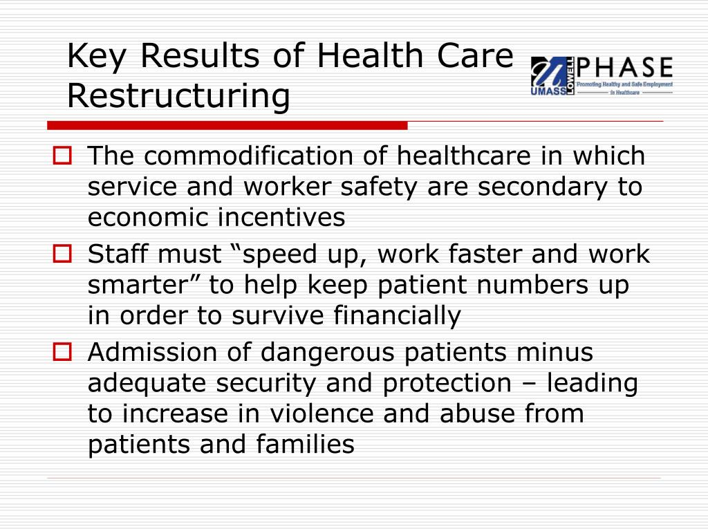 Key Results of Health Care Restructuring
