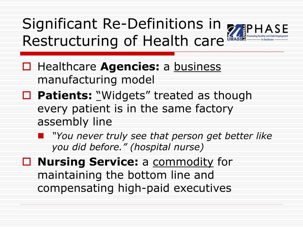Significant Re-Definitions in Restructuring of Health care