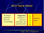 all or none model