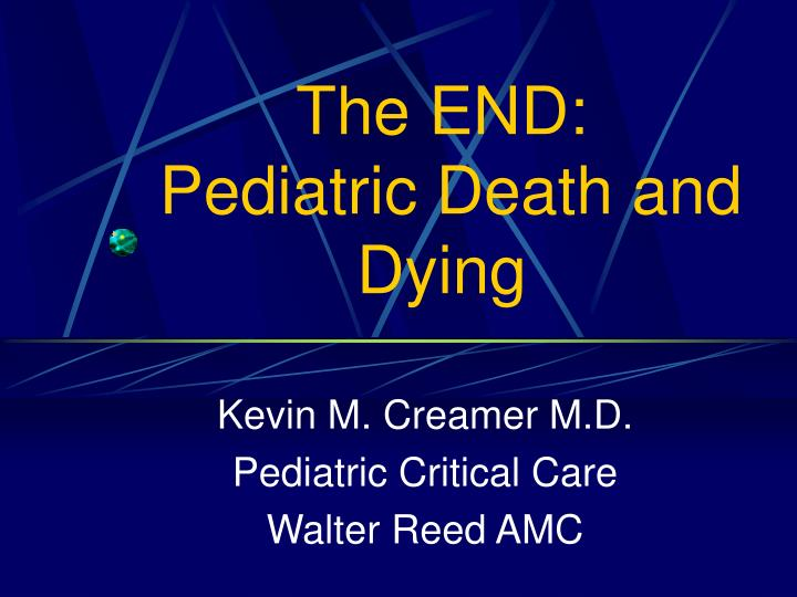 the end pediatric death and dying n.