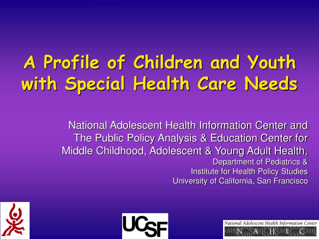 a profile of children and youth with special health care needs l.