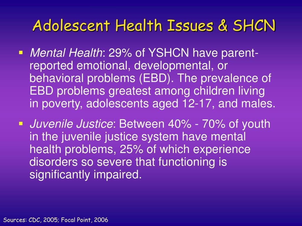 Adolescent Health Issues & SHCN
