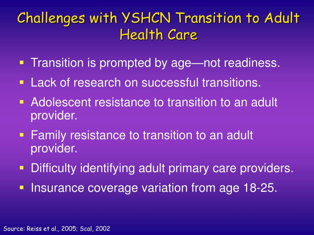 Challenges with YSHCN Transition to Adult Health Care