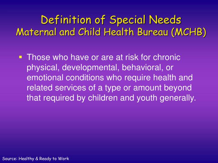 Definition of special needs maternal and child health bureau mchb