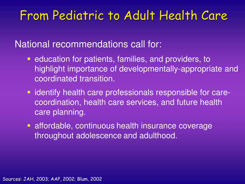 From Pediatric to Adult Health Care