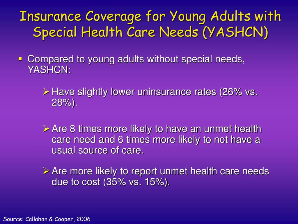 Insurance Coverage for Young Adults with Special Health Care Needs (YASHCN)