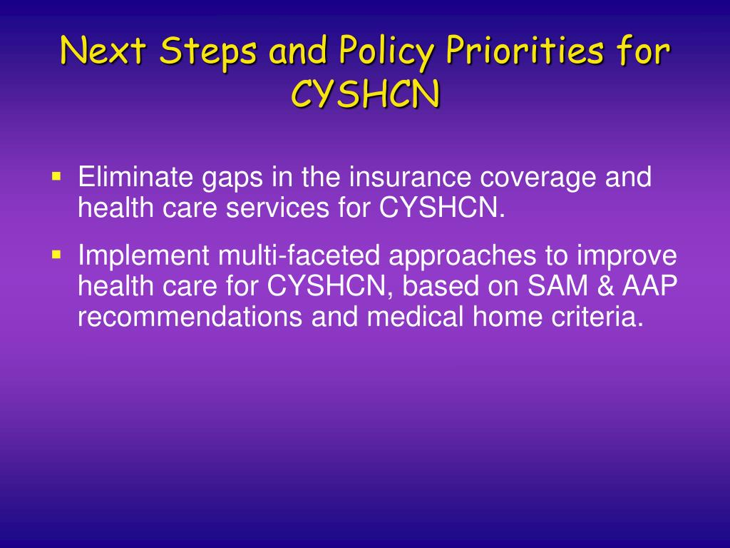Next Steps and Policy Priorities for CYSHCN