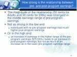 how strong is the relationship between pre and post program earnings