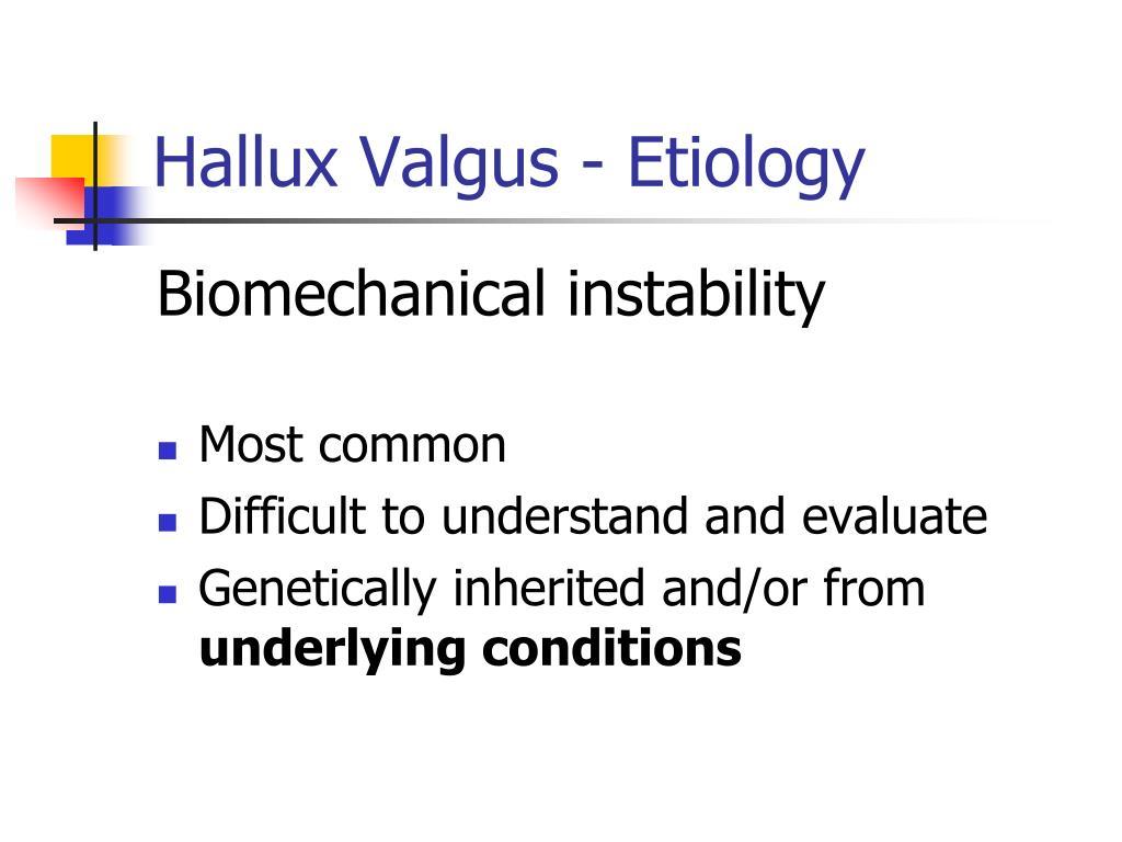 Hallux Valgus - Etiology