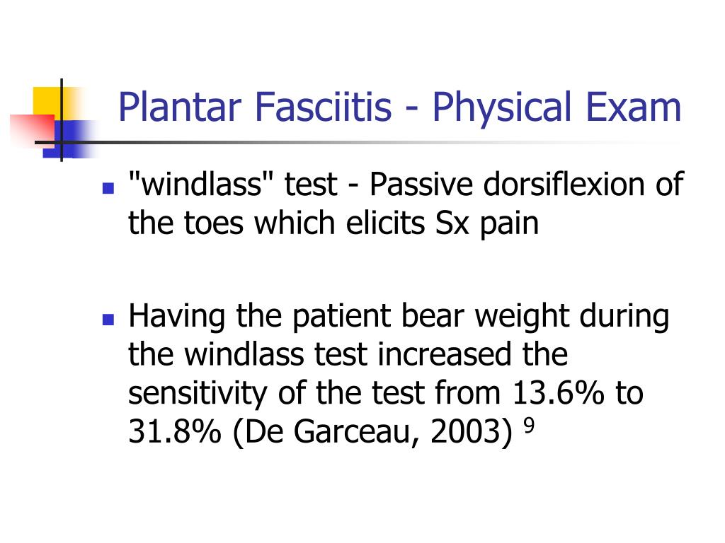 Plantar Fasciitis - Physical Exam