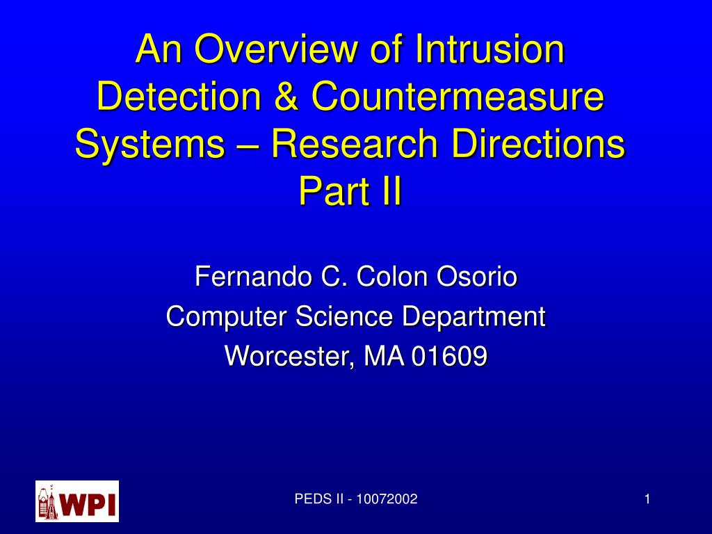 an overview of intrusion detection countermeasure systems research directions part ii l.