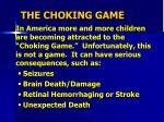 the choking game