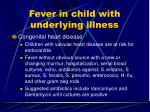 fever in child with underlying illness20