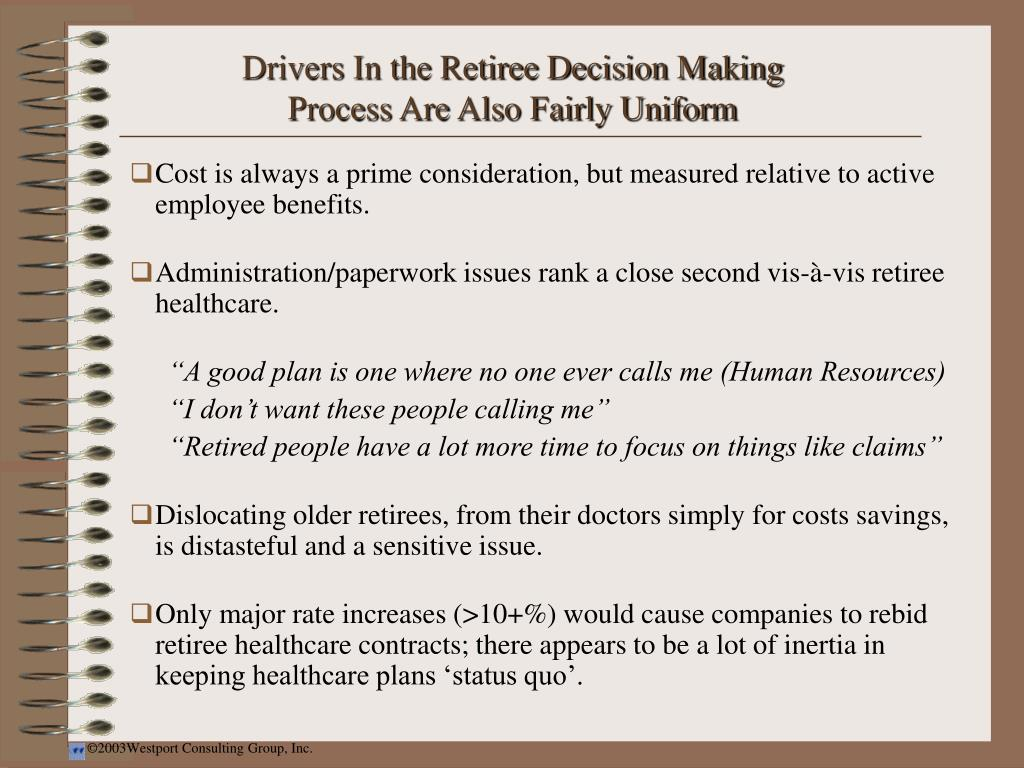 Drivers In the Retiree Decision Making