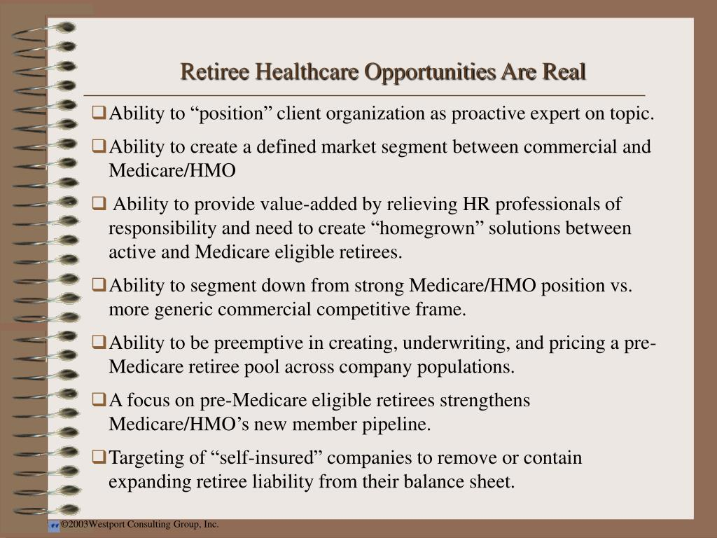 Retiree Healthcare Opportunities Are Real