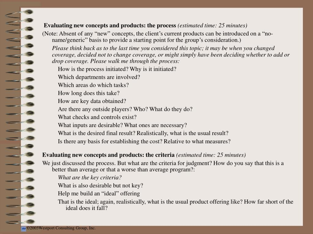 Evaluating new concepts and products: the process