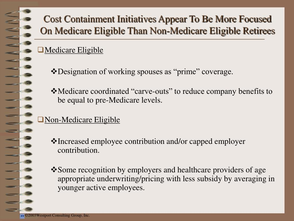Cost Containment Initiatives Appear To Be More Focused