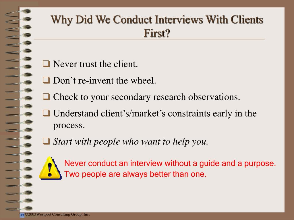Why Did We Conduct Interviews With Clients First?