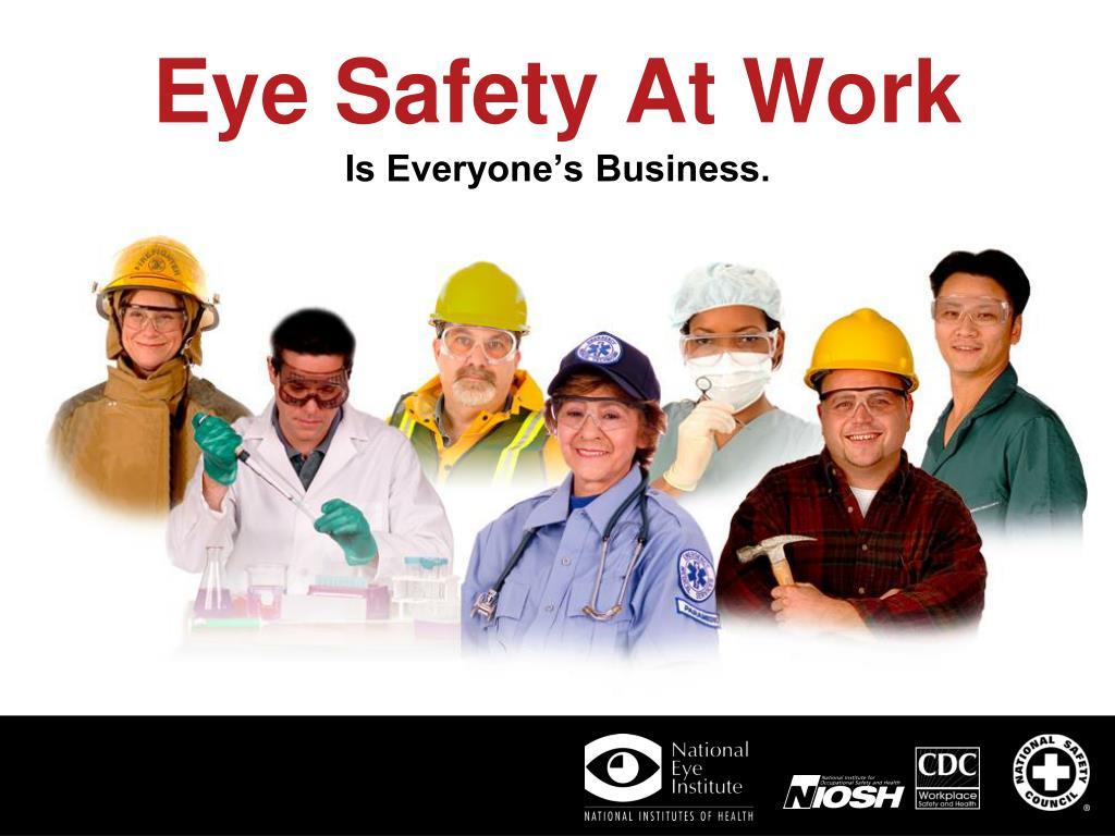 eye safety at work l.
