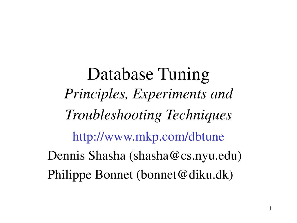 database tuning principles experiments and troubleshooting techniques l.