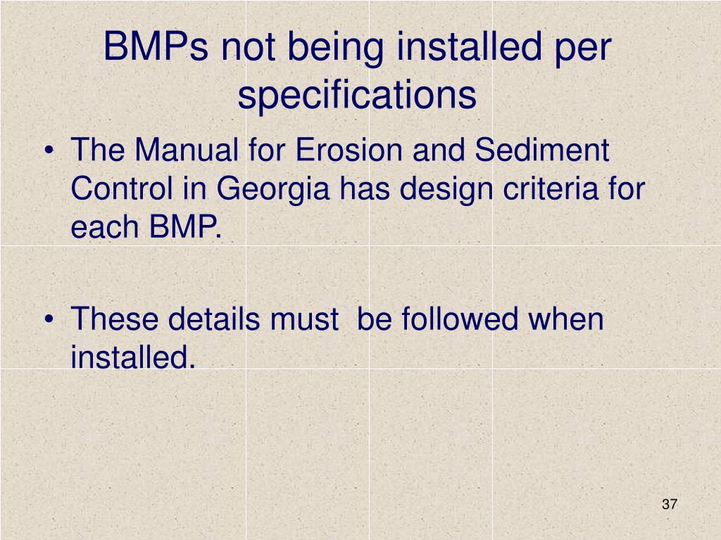 BMPs not being installed per specifications