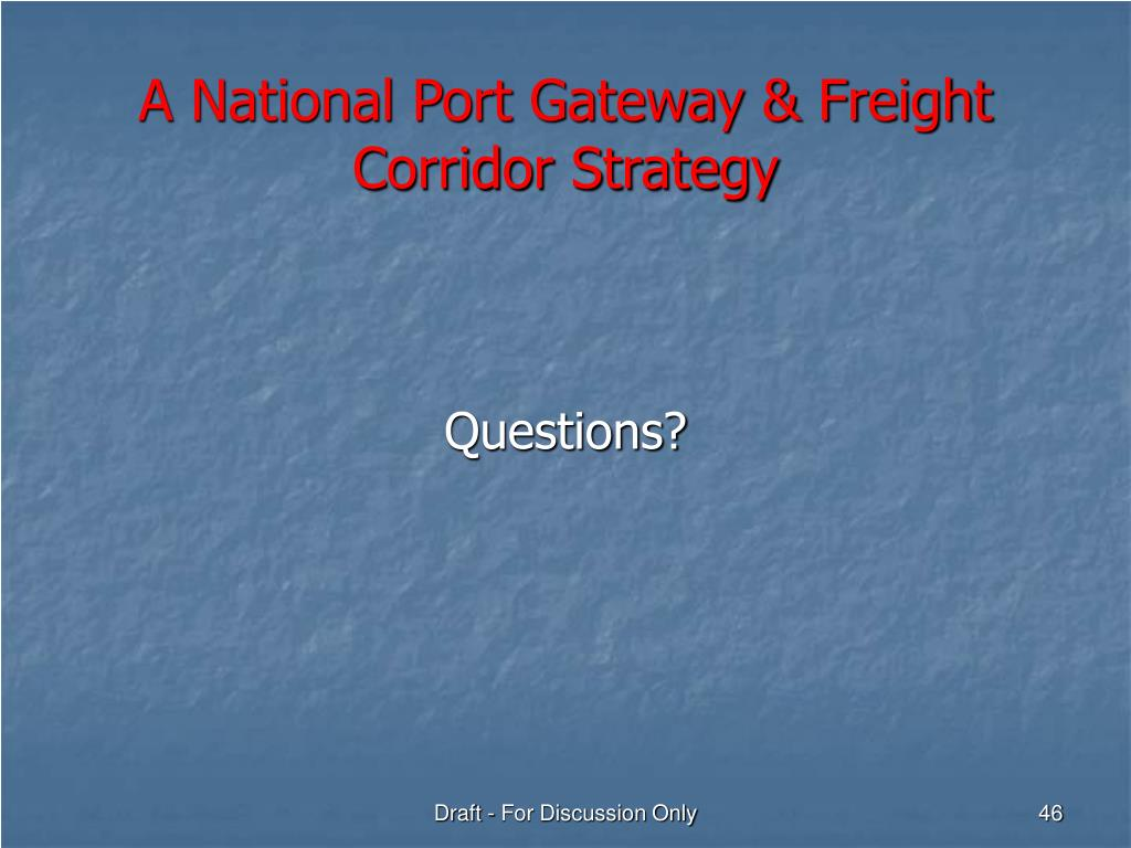 A National Port Gateway & Freight Corridor Strategy