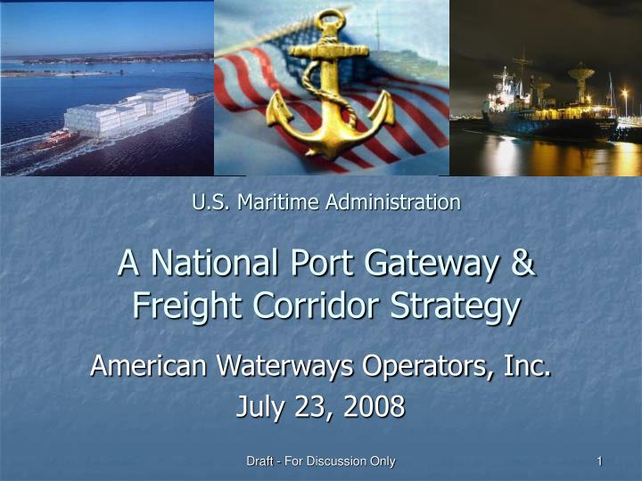 U s maritime administration a national port gateway freight corridor strategy