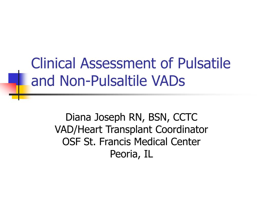 clinical assessment of pulsatile and non pulsaltile vads