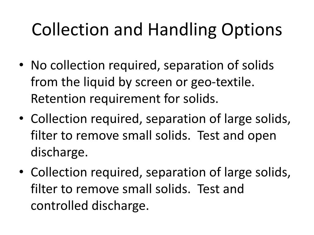 Collection and Handling Options