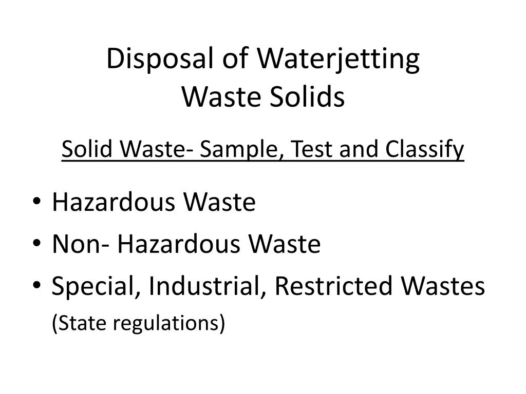 Disposal of Waterjetting
