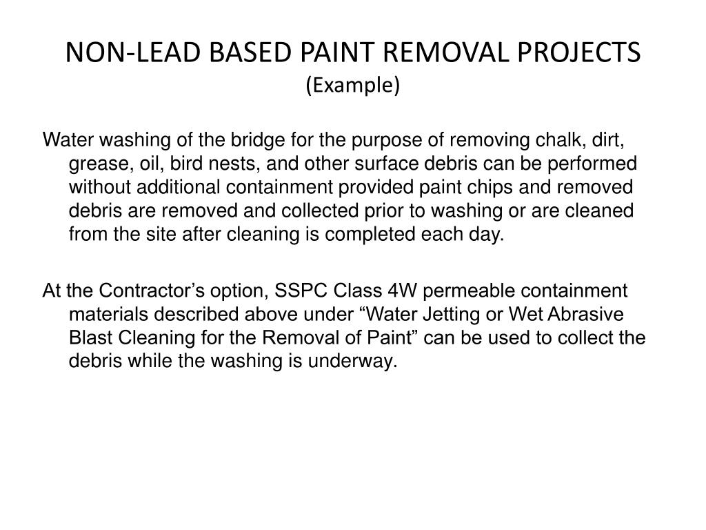NON-LEAD BASED PAINT REMOVAL PROJECTS