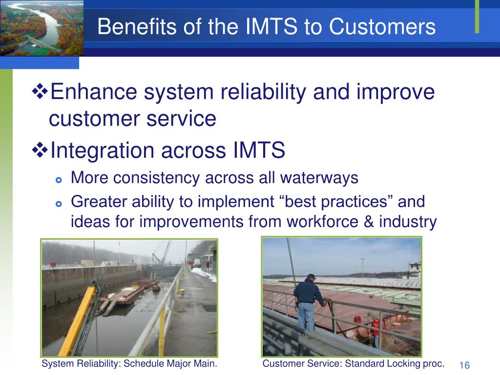 Benefits of the IMTS to Customers