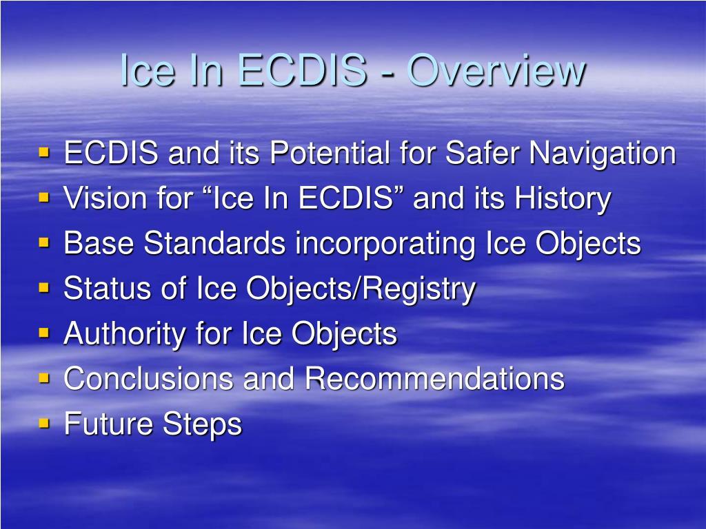 Ice In ECDIS - Overview