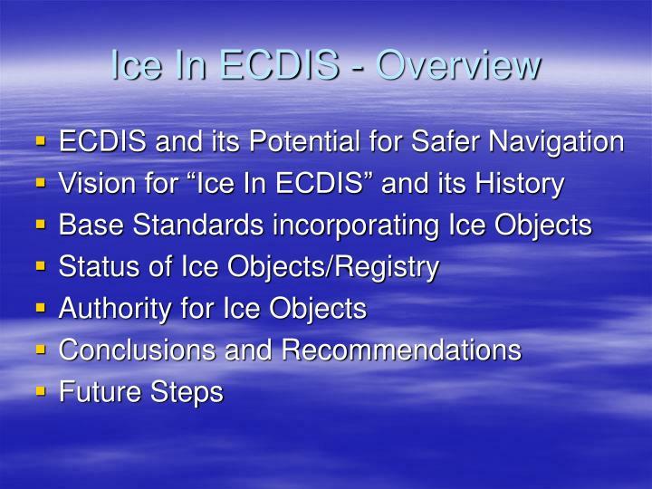 Ice in ecdis overview