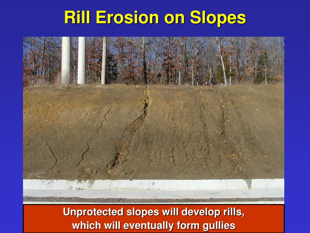 Rill Erosion on Slopes