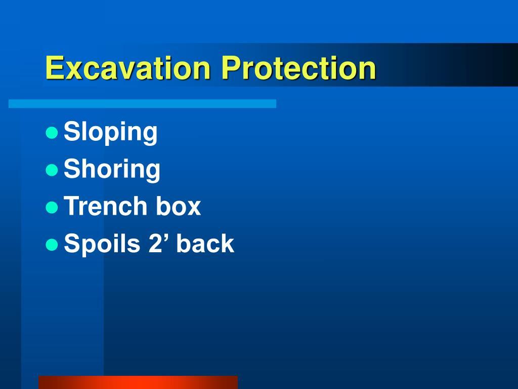 Excavation Protection