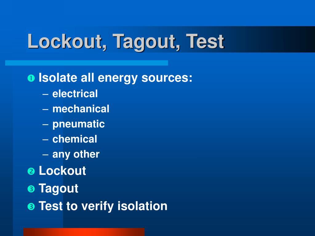 Lockout, Tagout, Test