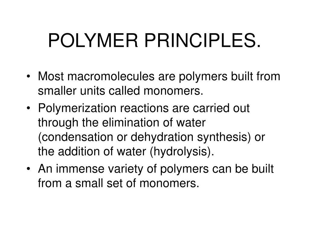 POLYMER PRINCIPLES.