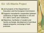 eu us atlantis project