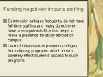 funding negatively impacts staffing