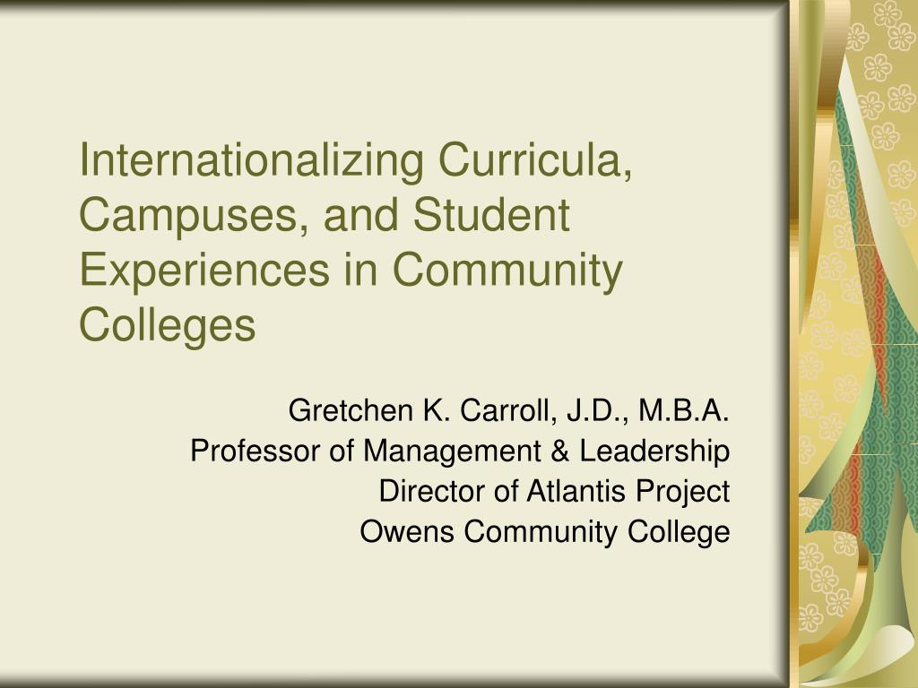 internationalizing curricula campuses and student experiences in community colleges l.