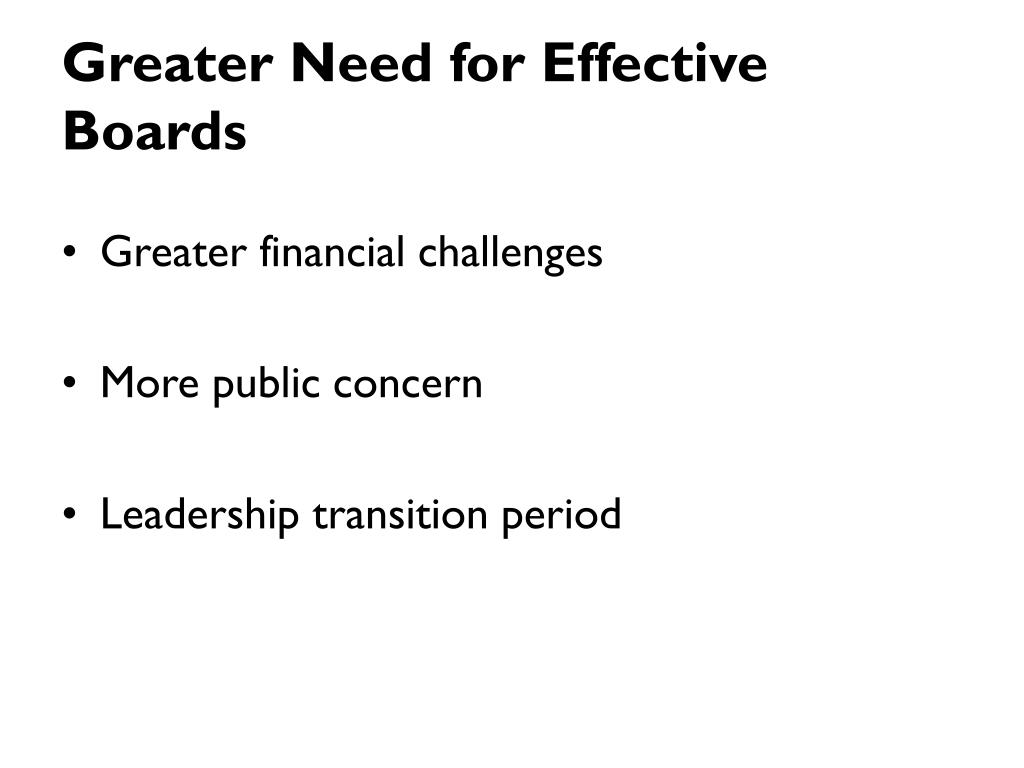 Greater Need for Effective Boards