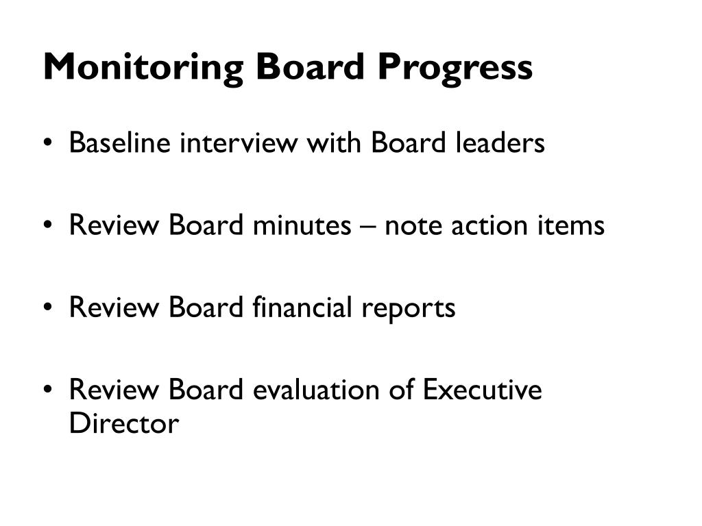 Monitoring Board Progress