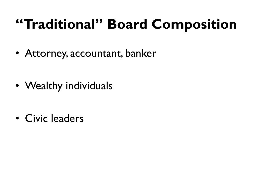 """""""Traditional"""" Board Composition"""