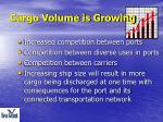 cargo volume is growing