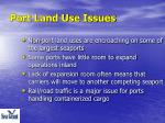 port land use issues