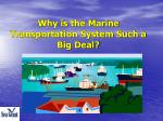 why is the marine transportation system such a big deal